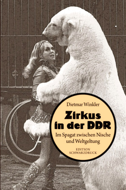 Zirkus in der DDR.